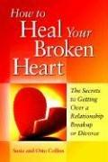 Cover of: How to heal your broken heart | Susie and Otto Collins