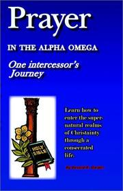 Cover of: Prayer in the Alpha Omega | Donald R. Corder