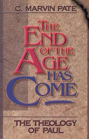 Cover of: The end of the age has come: the theology of Paul