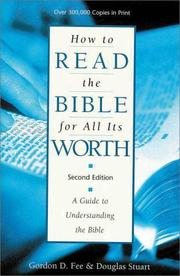 How to read the Bible for all its worth by Gordon D. Fee, Douglas Stuart