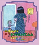 Cover of: Mommy, Is It Kwanzaa Yet? | Barbara Ann Johnson-Stokes