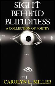 Cover of: Sight Behind Blindness | Carolyn L. Miller