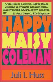 Cover of: Happy Maisy Coleman | Juli I. Huss