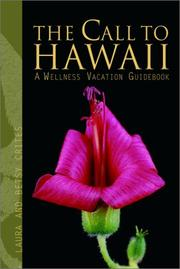 Cover of: The call to Hawaiʻi : a wellness vacation guidebook