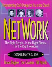 Cover of: Network: The Right People...in the Right Places...for the Right Reasons: UnderstandingGod's Design for You in the Church/Books and Overhead Masters