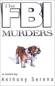 Cover of: The FBI murders | Anthony Serena