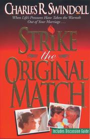 Cover of: Strike the original match | Charles R. Swindoll