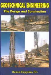 Geotechnical Engineering: Pile Design And Construction