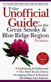 Cover of: The Unofficial Guide to the Great Smoky and Blue Ridge Region (3rd ed) | Bob Sehlinger