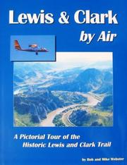 Cover of: Lewis and Clark by Air with CD-Rom | Bob Webster