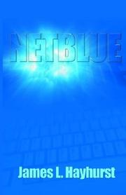 Cover of: Netblue | James L Hayhurst