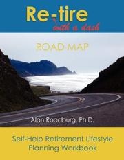 Cover of: Re-tire With A Dash Workbook