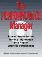 Cover of: The Performance Manager | Roland Mosimann; Patrick Mosimann; and Meg Dussault