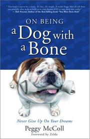 Cover of: On Being A Dog With A Bone