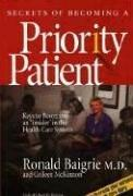 Cover of: Secrets of Becoming A Priority Patient