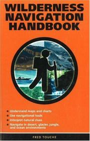 Cover of: Wilderness Navigation Handbook