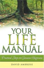 Cover of: Your Life Manual: Practical Steps to Genuine Happiness