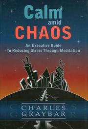 Cover of: Calm amid Chaos | Charles Graybar