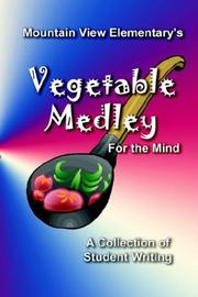 Cover of: Vegetable Medley for the Mind