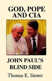Cover of: God, Pope, And CIA | Thomas K. Siemer