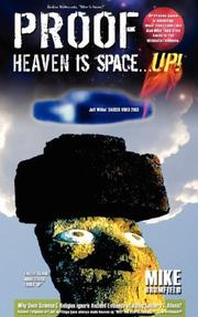 Cover of: Heaven is Space . . . UP! | Mike Brumfield