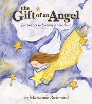 Cover of: The Gift of an Angel | Marianne Richmond
