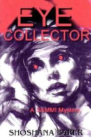 Cover of: THE EYE COLLECTOR, A Sammi Mitchel Mystery