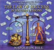 Cover of: The Law of Success in Sixteen Lessons (Original, Unabridged Edition 24 CD Set)