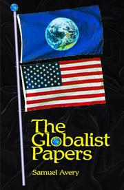 Cover of: The Globalist Papers | Samuel Avery