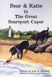 Cover of: Bear and Katie in The Great Searsport Caper (Bear and Katie) | Loni R. Burchett