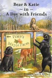 Cover of: Bear and Katie in A Day with Friends | Loni R. Burchett
