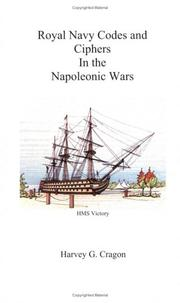 Cover of: Royal Navy Codes and Ciphers in the Napoleonic Wars