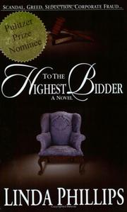 Cover of: To the Highest Bidder | Linda Phillips