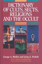 Dictionary of cults, sects, relgions and the occult