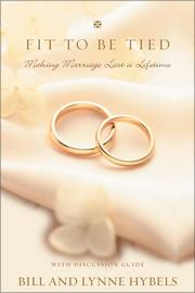 Cover of: Fit to Be Tied: Making Marriage Last a Lifetime