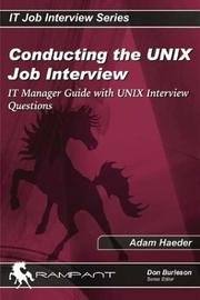 Cover of: Conducting the UNIX Job Interview