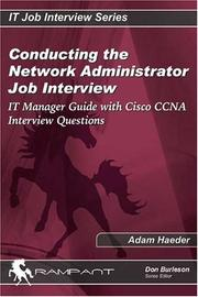 Cover of: Conducting the Network Administrator Job Interview