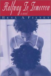 Cover of: Halfway To Tomorrow | Rena A. Finney