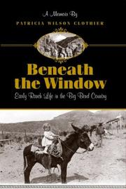 Beneath the window by Patricia Wilson Clothier