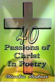 Cover of: 40 Passions of Christ in Poetry
