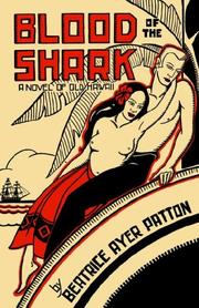 Cover of: Blood of the Shark | Beatrice Ayer Patton