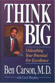 Cover of: Think big: unleashing your potential for excellence