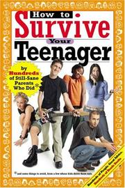 Cover of: How to Survive Your Teenager