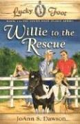 Cover of: Willie to the Rescue (Lucky Foot)