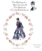 Cover of: The Making of a Marchioness And the Methods of Lady Walderhurst