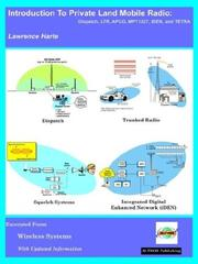 Cover of: Introduction to Private Land Mobile Radio (LMR)