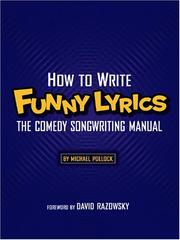 Cover of: How to Write Funny Lyrics | Michael Pollock