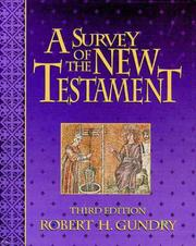 Cover of: A survey of the New Testament | Robert Horton Gundry