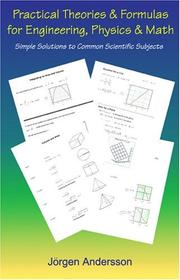 Cover of: Practical Theories & Formulas for Engineering, Physics and Math