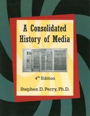 Cover of: A Consolidated History Of Media